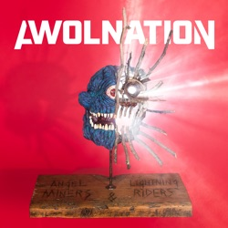 Angel Miners & the Lightning Riders by AWOLNATION album download