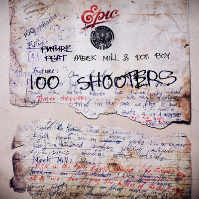 100 Shooters (feat. Meek Mill & Doe Boy) - Single by Future album reviews, ratings, credits