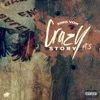 Stream & download Crazy Story, Pt. 3 - Single