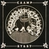 By and By by Caamp album reviews