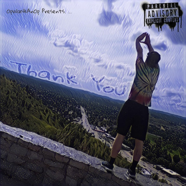 Thank You by OpWaNkAnOp song reviws