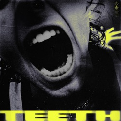 Teeth by 5 Seconds of Summer listen, download