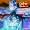 Stream & download You Need To Calm Down (Clean Bandit Remix) - Single