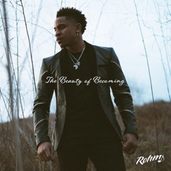 The Beauty of Becoming by Rotimi album listen