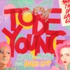 Stream & download To Be Young (feat. Doja Cat) - Single
