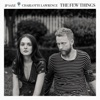 Stream & download The Few Things (With Charlotte Lawrence) - Single