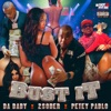 Stream & download Bust It (feat. Dababy & Petey Pablo) - Single