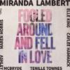 Fooled Around and Fell in Love (feat. Maren Morris, Elle King, Ashley McBryde, Tenille Townes & Caylee Hammack) by Miranda Lambert music reviews, listen, download