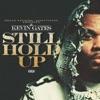 Stream & download Still Hold Up - Single