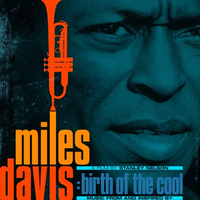 Music From and Inspired by the Film Birth of the Cool by Miles Davis album reviews, ratings, credits