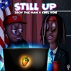 Stream & download Still Up (feat. King Von) - Single