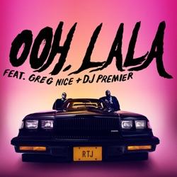 Ooh LA LA (feat. DJ Premier & Greg Nice) by Run The Jewels listen, download
