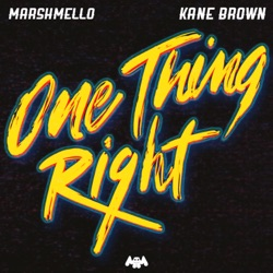 One Thing Right by Marshmello & Kane Brown listen, download
