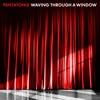 Stream & download Waving Through a Window - Single