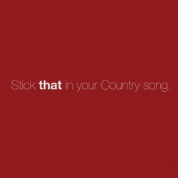 Stick That in Your Country Song by Eric Church listen, download