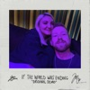 Stream & download If The World Was Ending (Original Demo) [feat. Julia Michaels] - Single