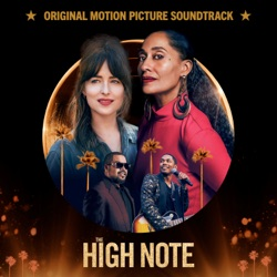 The High Note (Original Motion Picture Soundtrack) by Various Artists album listen