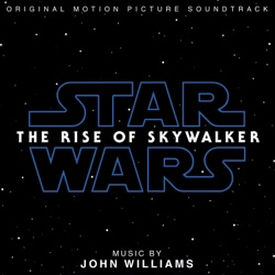 Star Wars: The Rise of Skywalker (Original Motion Picture Soundtrack) by John Williams album listen
