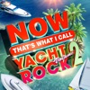 NOW That's What I Call Yacht Rock, Vol. 2 by Various Artists album listen and reviews