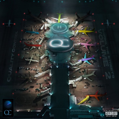Quality Control: Control the Streets, Vol. 2 by Quality Control album reviews, ratings, credits