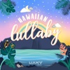 Hawaiian Lullaby by Various Artists album reviews