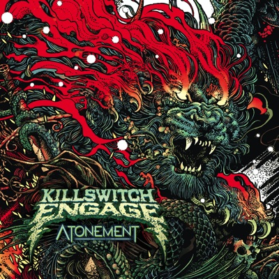 Atonement by Killswitch Engage album reviews, ratings, credits