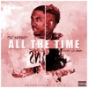 Stream & download All the Time (feat. Lil Baby) - Single