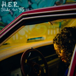 Slide (feat. YG) by H.E.R. reviews, listen, download