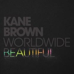 Worldwide Beautiful by Kane Brown listen, download
