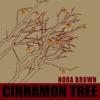 Cinnamon Tree by Nora Brown album reviews