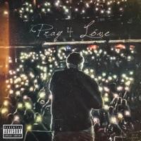 Pray 4 Love album listen