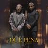 Stream & download Qué Pena - Single