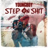 Stream & download Step On Shit - Single