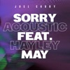 Stream & download Sorry (Acoustic) [feat. Hayley May] - Single