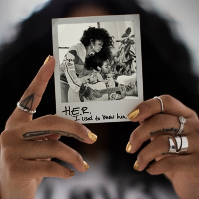 I Used to Know Her by H.E.R. album reviews, ratings, credits