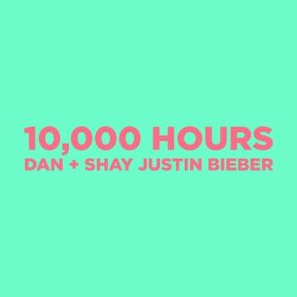 10,000 Hours by Dan + Shay & Justin Bieber song reviws
