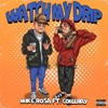 Stream & download Watch My Drip (feat. Coi Leray) - Single