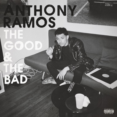 The Good & the Bad by Anthony Ramos album reviews, ratings, credits
