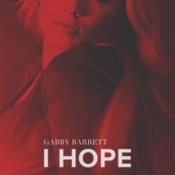 I Hope by Gabby Barrett listen, download