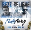 Stream & download Fade Away (feat. Kevin Gates & Mook Boy) - Single