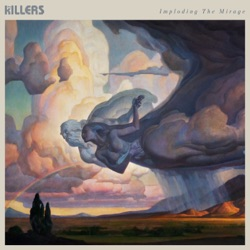 Imploding the Mirage by The Killers album download