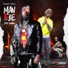 Stream & download Man 2 Be (feat. Gunna) - Single