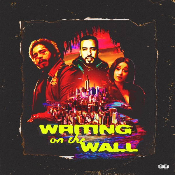 Writing on the Wall (feat. Post Malone, Cardi B & Rvssian) by French Montana song reviws