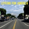 Stream & download Looking for America - Single