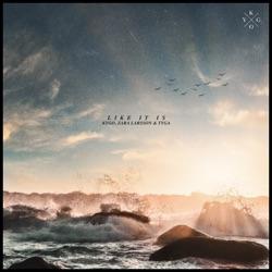 Like It Is by Kygo, Zara Larsson & Tyga listen, download