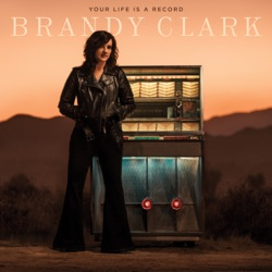 Your Life is a Record by Brandy Clark album listen