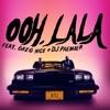 Stream & download ooh la la (feat. Greg Nice & DJ Premier) - Single