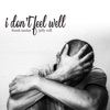 Stream & download I Don't Feel Well (feat. Jelly Roll) - Single