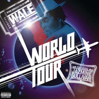 World Tour (feat. Jazmine Sullivan) - Single by Wale album reviews, ratings, credits