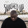 Stream & download Switched Up - Single